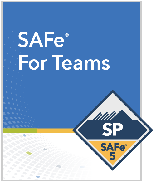 SAFe® For Teams Certified SAFe® Practitioner SP