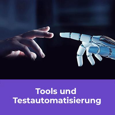 Tools und Testautomatisierung